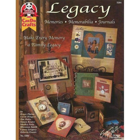 Legacy: Memories, Memorabilia, Journals - by  Suzanne McNeill (Paperback) - image 1 of 1