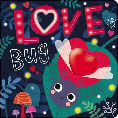 Love Bug - by Make Believe Ideas Ltd (Board Book)