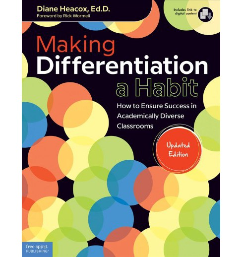 Making Differentiation a Habit : How to Ensure Success in Academically Diverse Classrooms (Paperback) - image 1 of 1