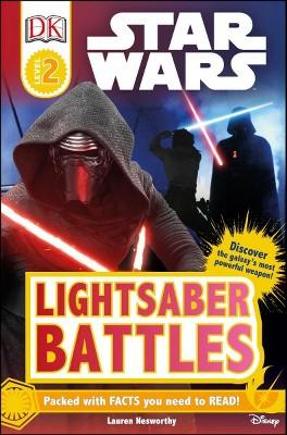 DK Readers L2: Star Wars: Lightsaber Battles - (DK Readers Level 2) (Paperback)