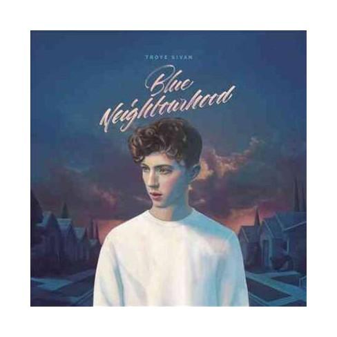 Troye Sivan - Blue Neighbourhood (Deluxe Edition) (Clean) (PA) * (CD) - image 1 of 1