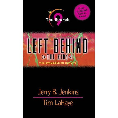 The Search - (Left Behind: The Kids (Paperback)) by  Jerry B Jenkins & Tim LaHaye (Paperback) - image 1 of 1