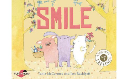 Smile / Cry : Happy or Sad, Wailing or Glad - How Do You Feel Today? (Reprint) (Paperback) (Tania - image 1 of 1