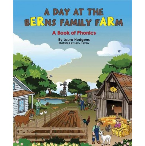 Day on Berns Family the Farm : A Book of Phonics Using Diphthongs (Hardcover) (Laura Hudgens) - image 1 of 1