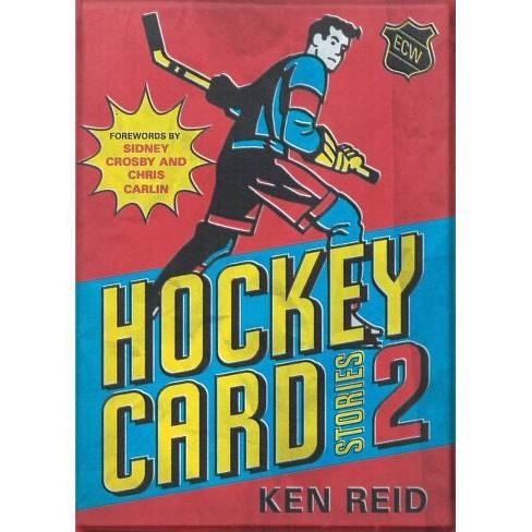 Hockey Card Stories 2 - by  Ken Reid (Paperback) - image 1 of 1