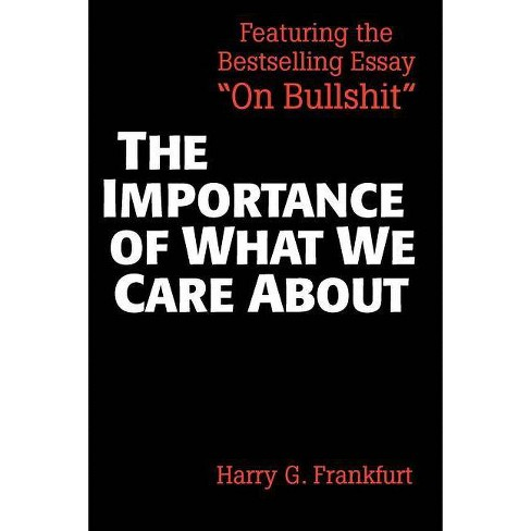 The Importance of What We Care about - by  Harry G Frankfurt (Paperback) - image 1 of 1