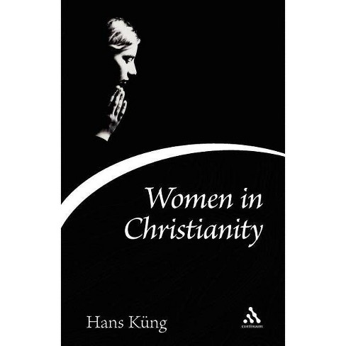 Women in Christianity - (Continuum Icons) by  Hans Kung & Hans K++ng (Paperback) - image 1 of 1