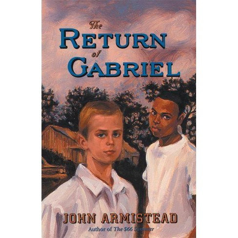 The Return of Gabriel - by  John Armistead (Paperback) - image 1 of 1