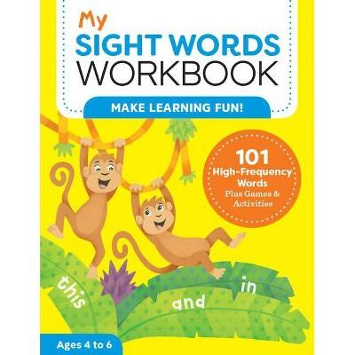 My Sight Words Workbook - (My Workbooks) by Lautin Brainard (Paperback)