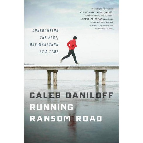 Running Ransom Road - by  Caleb Daniloff (Paperback) - image 1 of 1