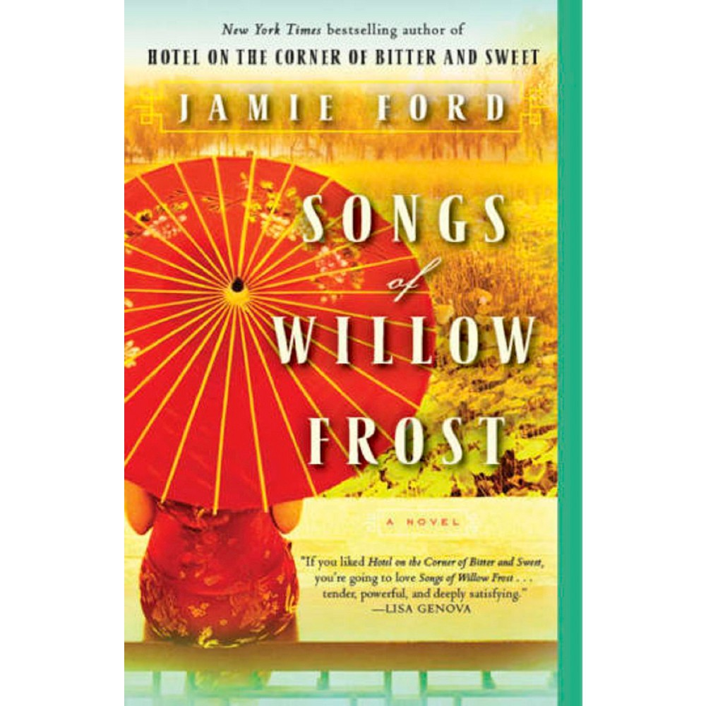 Songs of Willow Frost (Paperback) by Jamie Ford