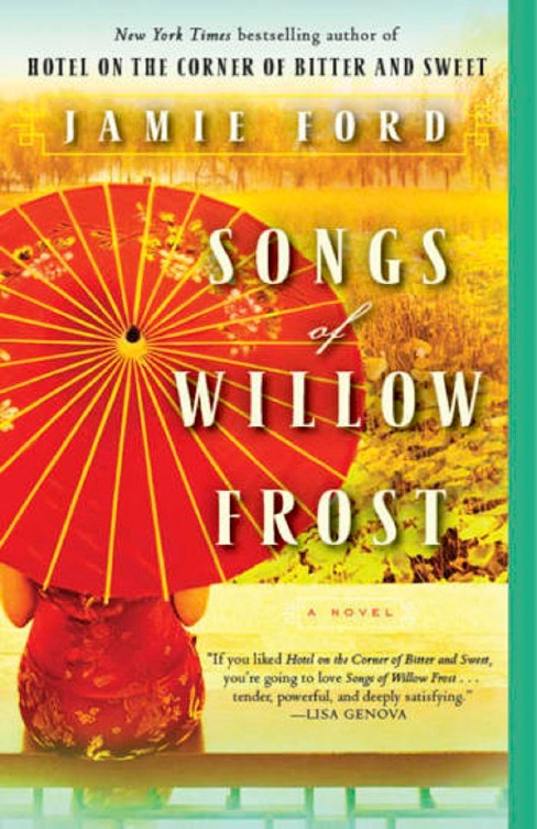 Songs of Willow Frost (Paperback) by Jamie Ford - image 1 of 1