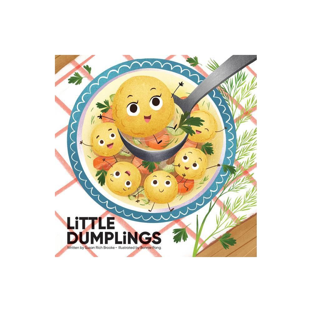 Little Dumplings By Susan Rich Brooke Hardcover