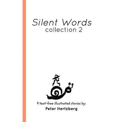 Silent Words - by  Peter Hertzberg (Hardcover) - image 1 of 1