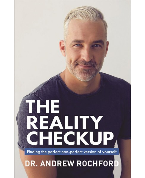 Reality Checkup : Finding the Perfect Non-Perfect Version of Yourself -  (Paperback) - image 1 of 1