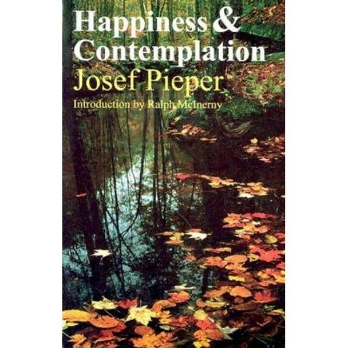 Happiness & Contemplation - by  Josef Pieper (Paperback) - image 1 of 1