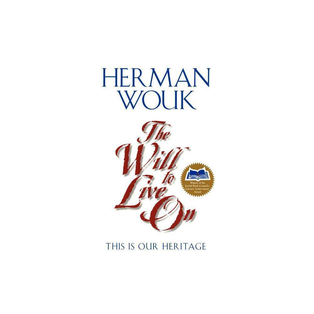 The Will To Live On By Herman Wouk Paperback