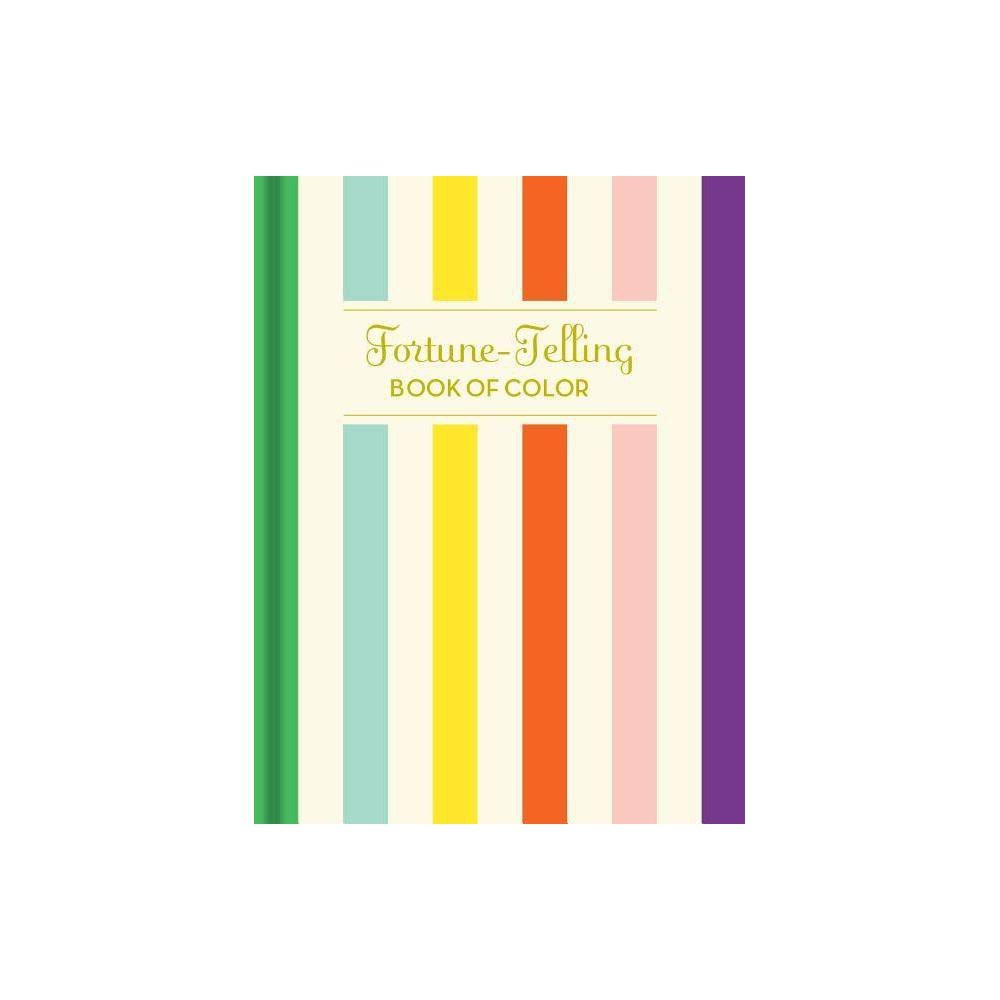 Fortune Telling Book Of Colors By K C Jones Hardcover