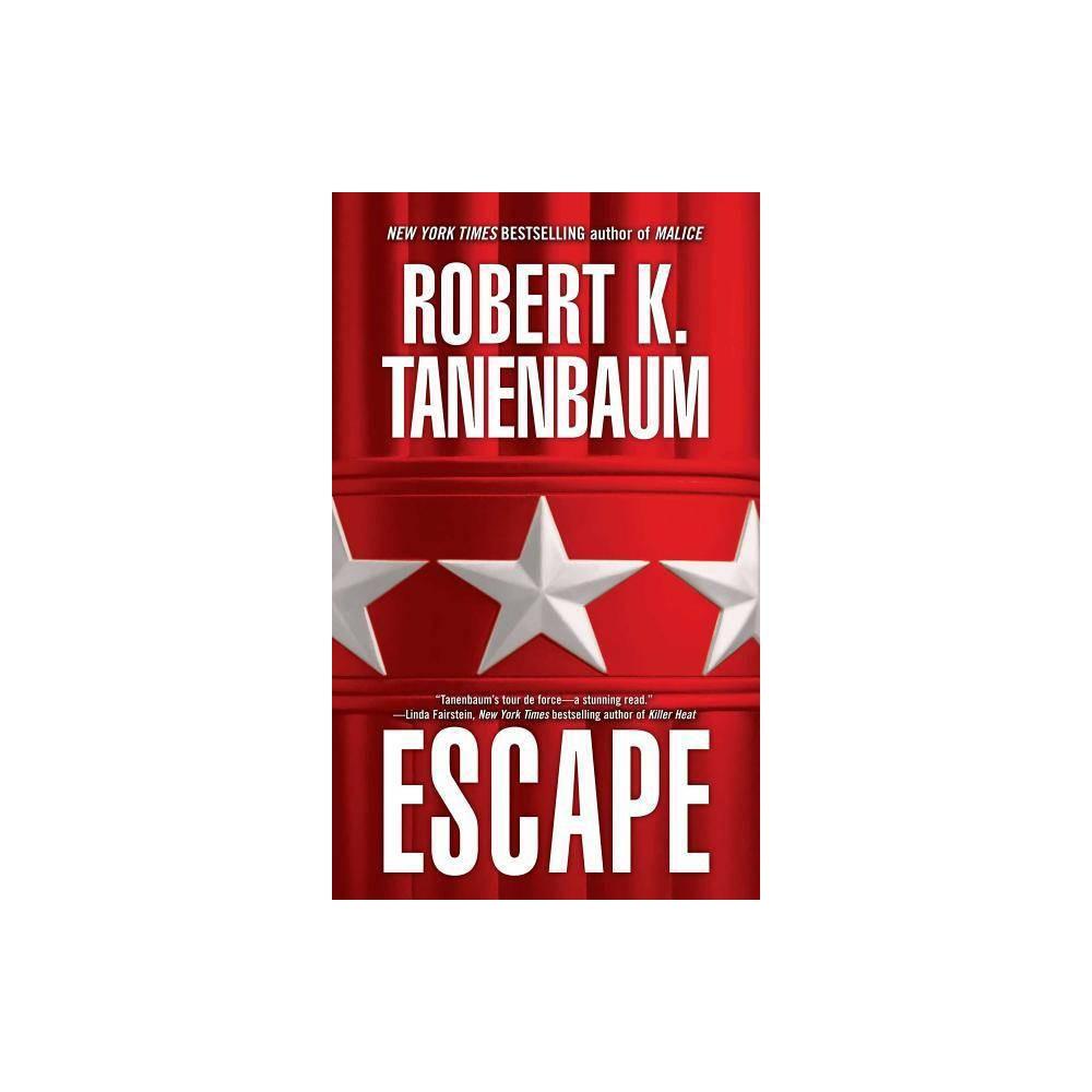 Escape Butch Karp Marlene Ciampi Thriller By Tanenbaum Paperback