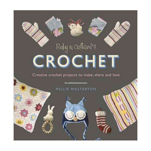 Ruby And Custards Crochet Creative Crochet Patterns To Make