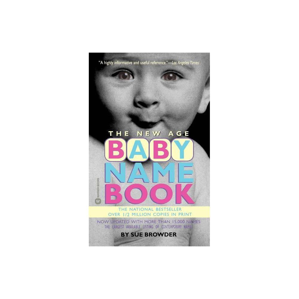 The New Age Baby Name Book By Sue Browder Paperback