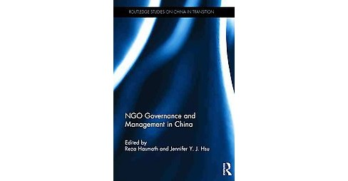 NGO Governance and Management in China (Hardcover) - image 1 of 1
