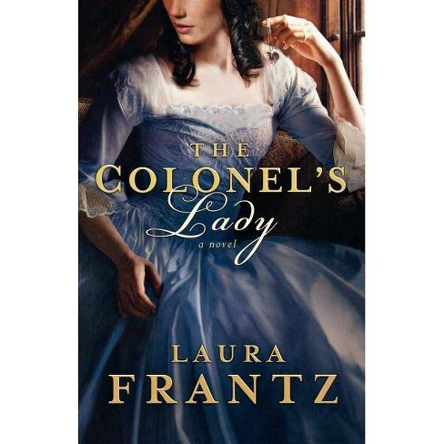 The Colonel's Lady - by  Laura Frantz (Paperback) - image 1 of 1