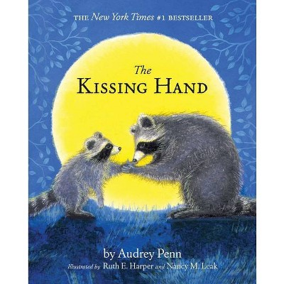 The Kissing Hand - by Audrey Penn (Paperback)