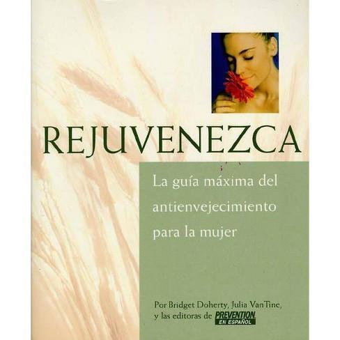 Rejuvenezca - by  Bridget Doherty & Julia Vantine (Paperback) - image 1 of 1