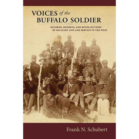 Voices of the Buffalo Soldier - by  Frank N Schubert (Paperback) - image 1 of 1