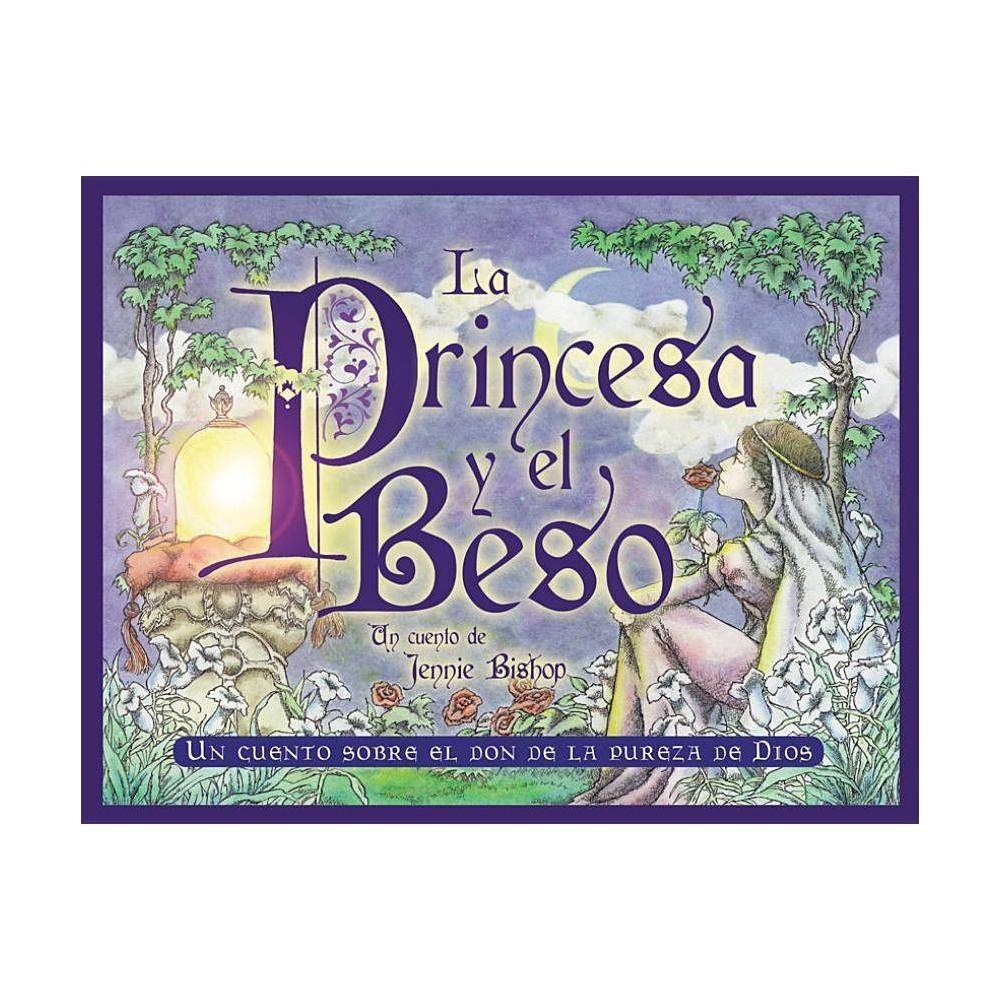La Princesa Y El Beso By Jennie Bishop Paperback