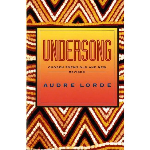 Undersong - by  Audre Lorde (Paperback) - image 1 of 1