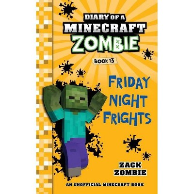 Diary of a Minecraft Zombie, Book 13 - by  Zack Zombie (Paperback)