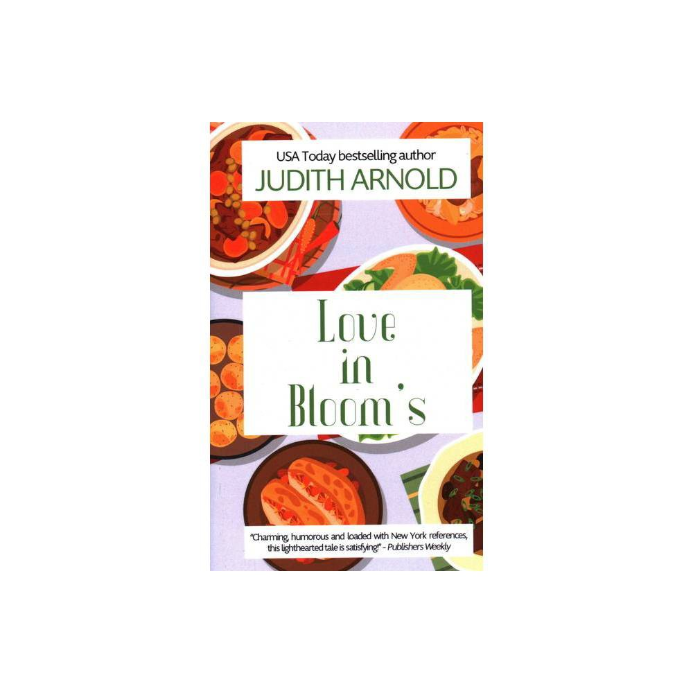 Love In Bloom S By Judith Arnold Paperback