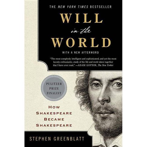 Will in the World - by  Stephen Greenblatt (Paperback) - image 1 of 1
