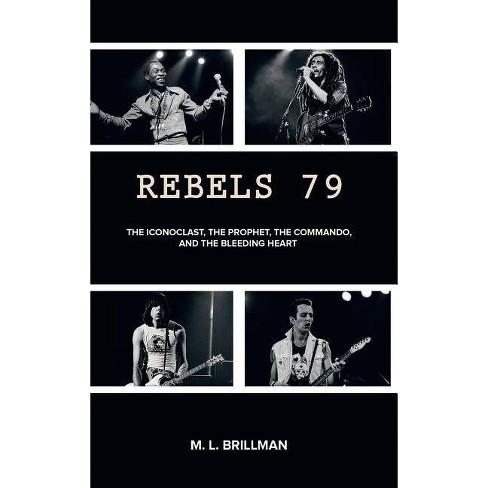 Rebels 79 - by  M L Brillman (Hardcover) - image 1 of 1