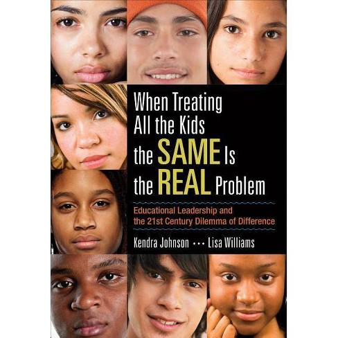 When Treating All the Kids the Same Is the Real Problem - (Paperback) - image 1 of 1