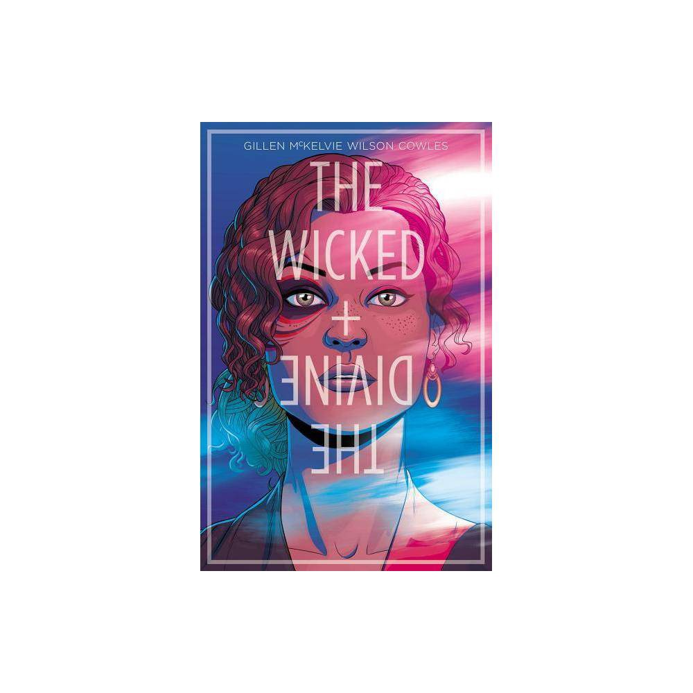 The Wicked + the Divine Volume 1: The Faust Act - (Wicked & the Divine Tp) by Kieron Gillen (Paperback) Reviews