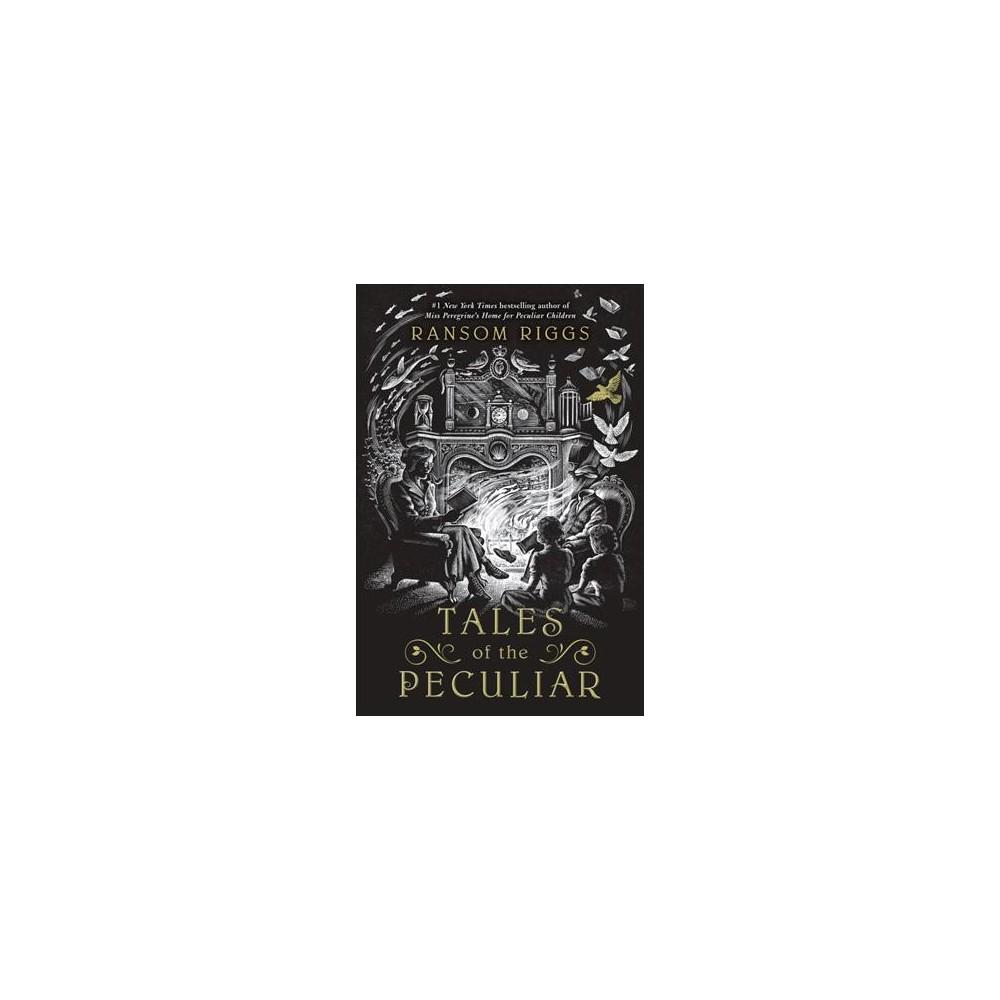Tales of the Peculiar - by Millard Nullings (Paperback)
