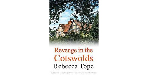 Revenge in the Cotswolds (Paperback) (Rebecca Tope) - image 1 of 1