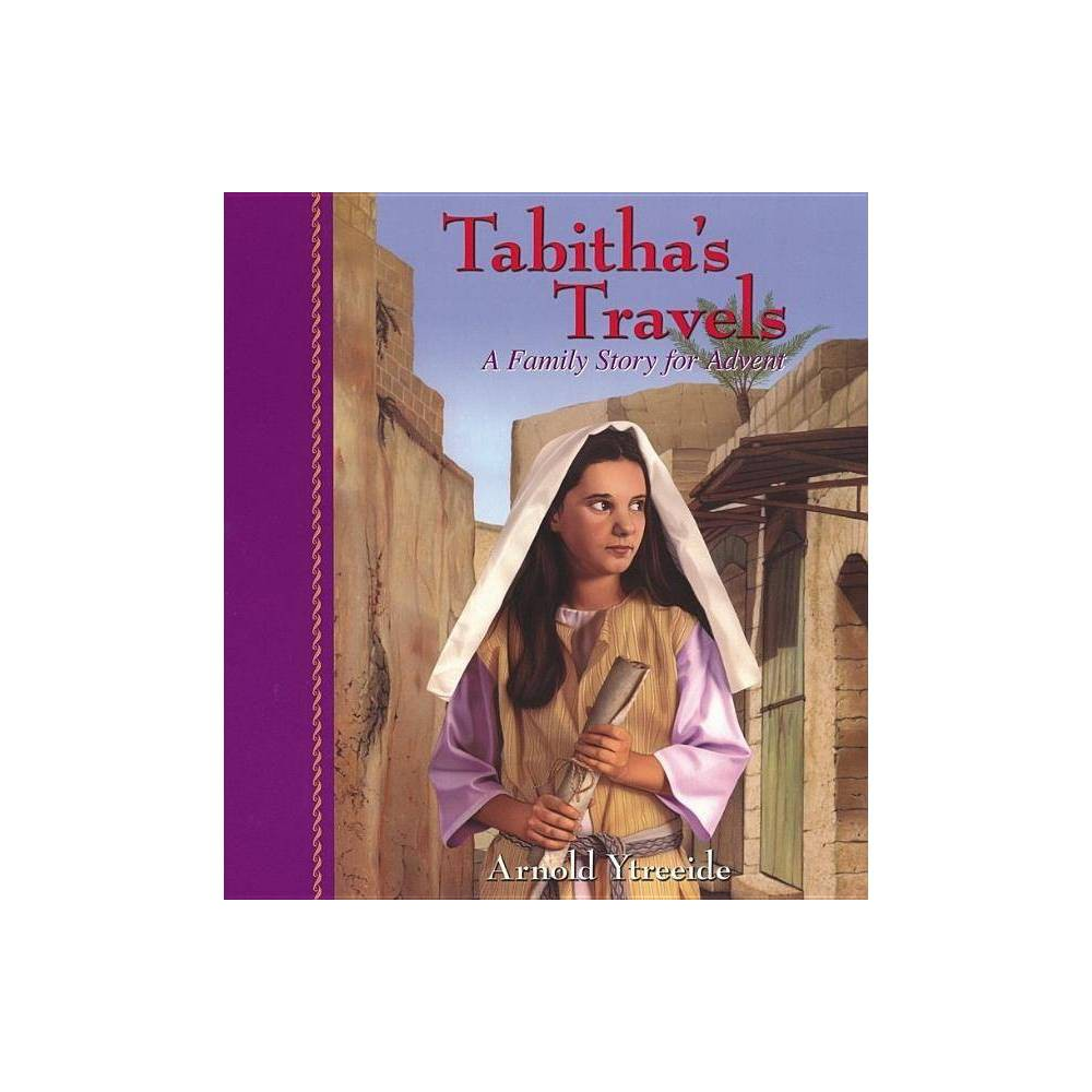 Tabitha S Travels By Arnold Ytreeide Paperback