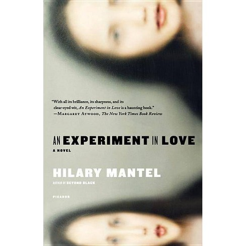 An Experiment in Love - by  Hilary Mantel (Paperback) - image 1 of 1