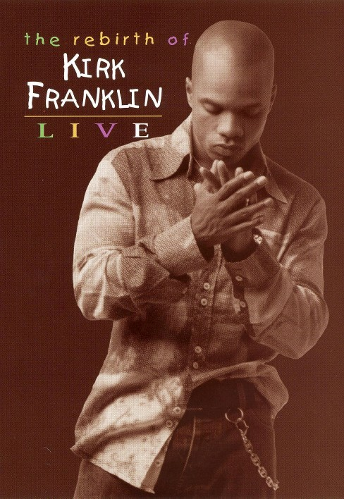 Rebirth of kirk franklin (DVD) - image 1 of 1