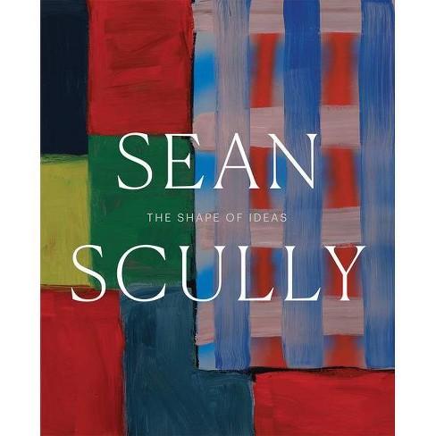 Sean Scully - by  Timothy Rub & Amanda Sroka (Hardcover) - image 1 of 1