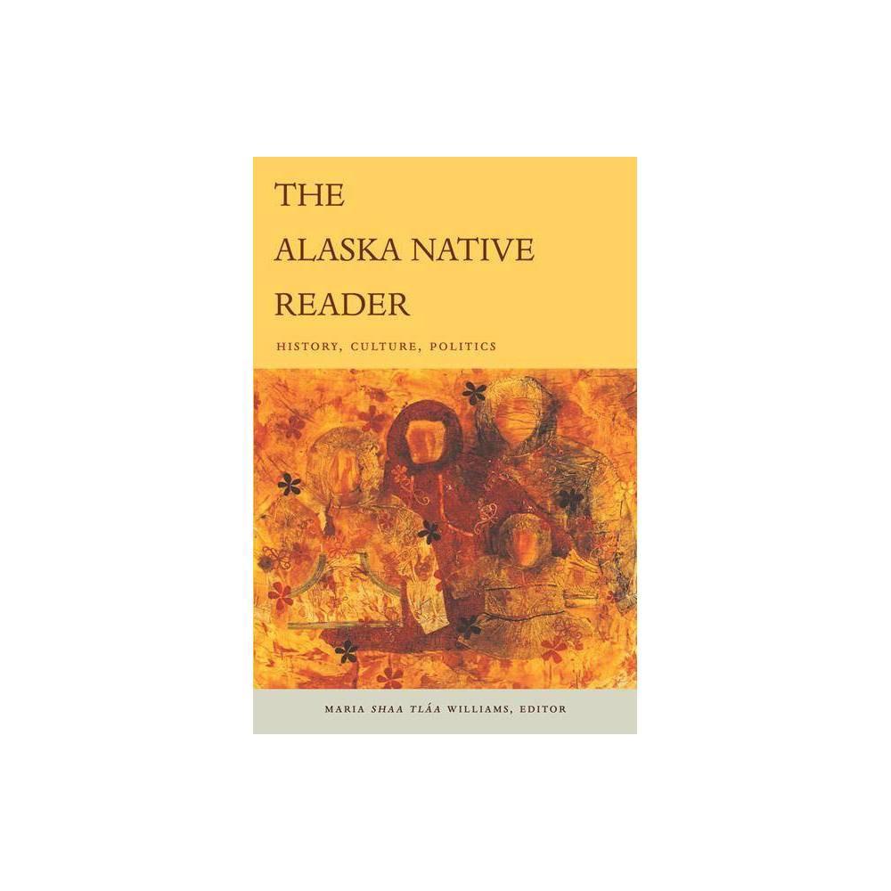 The Alaska Native Reader - (World Readers) (Paperback)