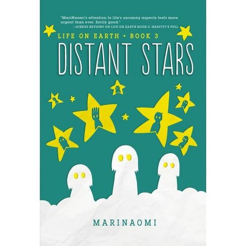Distant Stars - (Life on Earth) by  Marinaomi (Paperback) - image 1 of 1