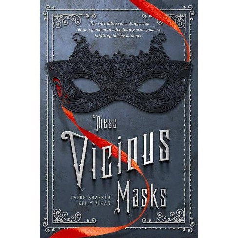 These Vicious Masks - by  Tarun Shanker & Kelly Zekas (Paperback) - image 1 of 1