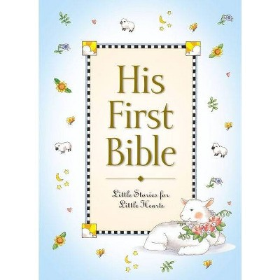 His First Bible - by Melody Carlson (Hardcover)