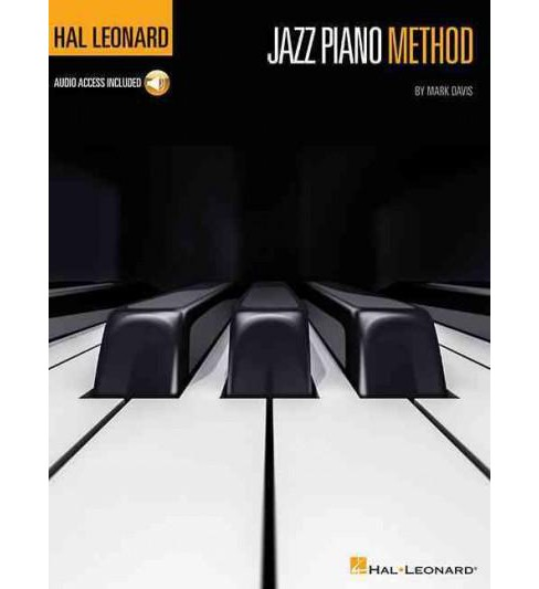 Hal Leonard Jazz Piano Method : The Player's Guide to Authentic Stylings (Paperback) (Mark Davis) - image 1 of 1