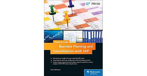 Business Planning and Consolidation With SAP : Business User Guide (Hardcover) (Onur Bekmezci) - image 1 of 1